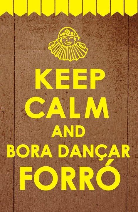 Mantenha a calma e vamos dançar forró