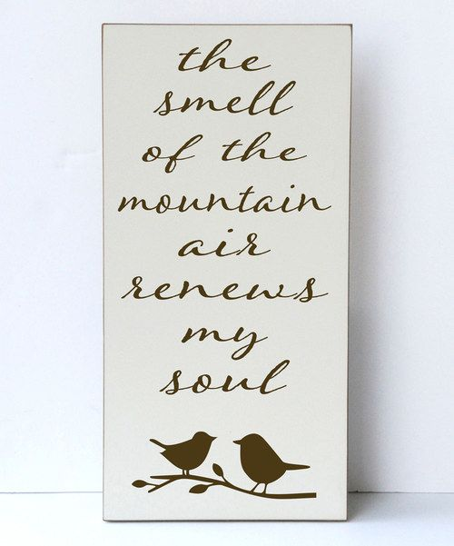 Look at this Vinyl Crafts Cream & Brown 'The Smell of the Mountain Air' Wall Sign on #zulily today!
