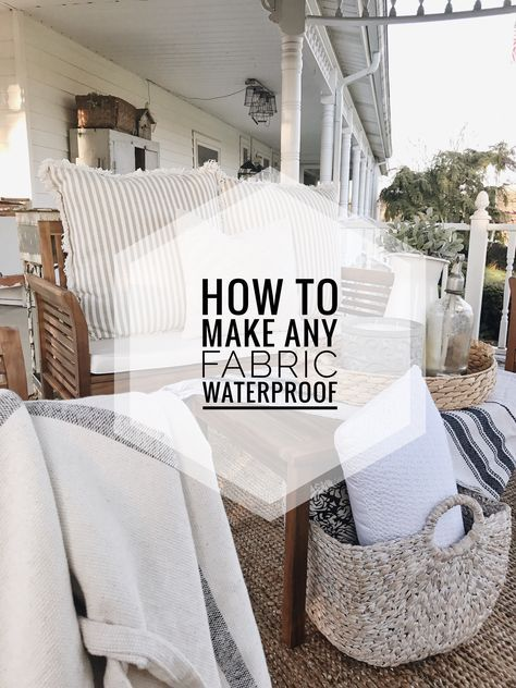 How To Make Any Fabric Outdoor Safe | How to make any fabric waterproof the super easy way!