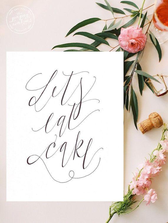 Wedding Cake Sign // Let's Eat Cake // Modern Calligraphy Art Print // Home Decor (PG-5)