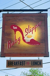 The Ruby Slipper Restaurant...There's No Place Like Home, there's no place like home, oh yeah u gotta click your heels. LOL