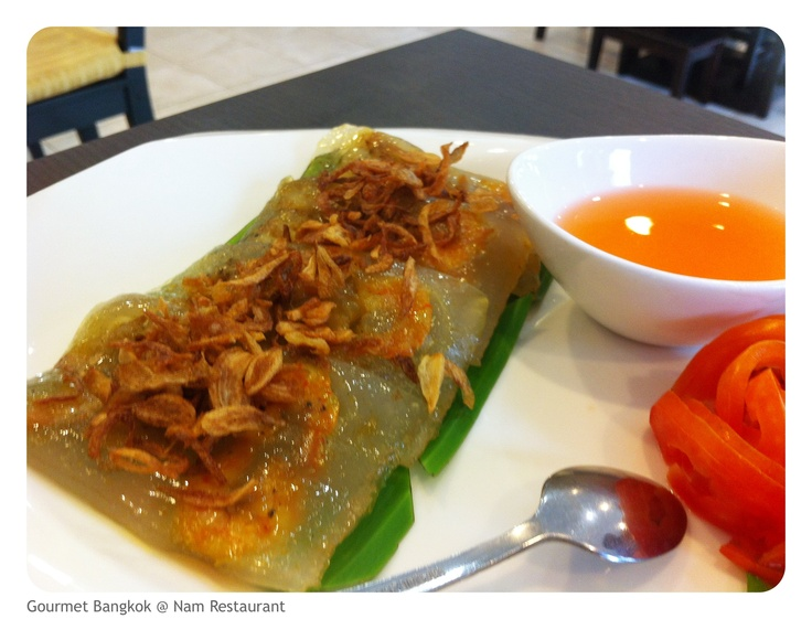 Visited Nam Restaurant, finally authentic Vietnamese cuisine can be found in Bangkok now!