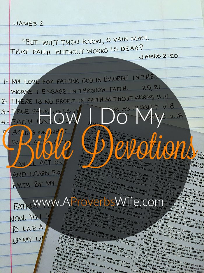 How I spend time devoted to God by the reading, meditating on and writing of His word. Here is step by step instruction on how I do my Bible devotions.