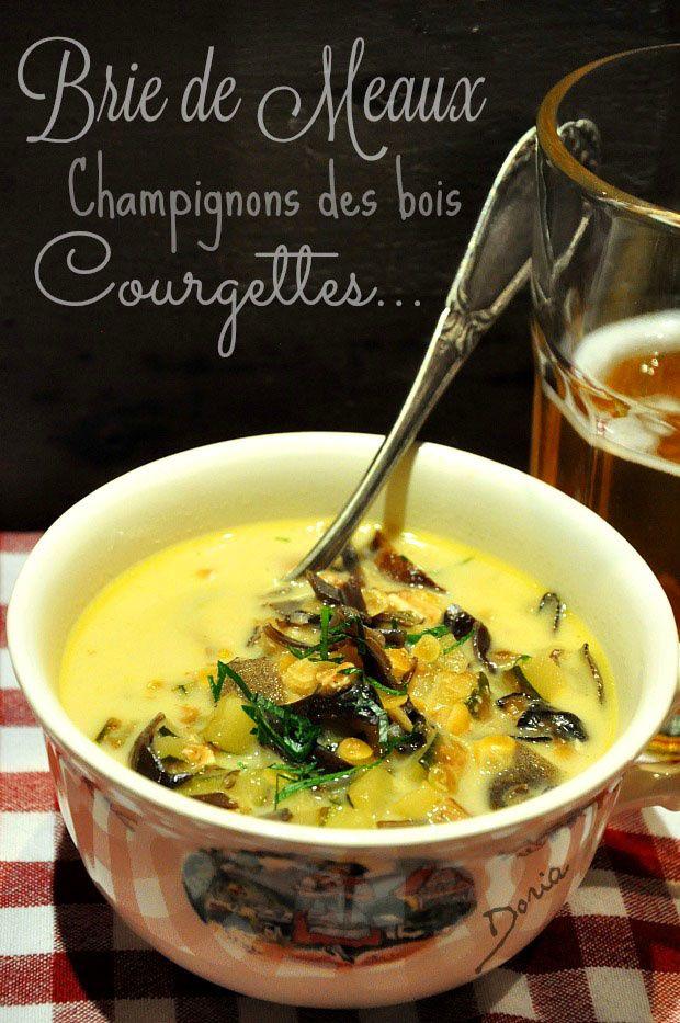 Soupe au Brie de Meaux et champignons des bois