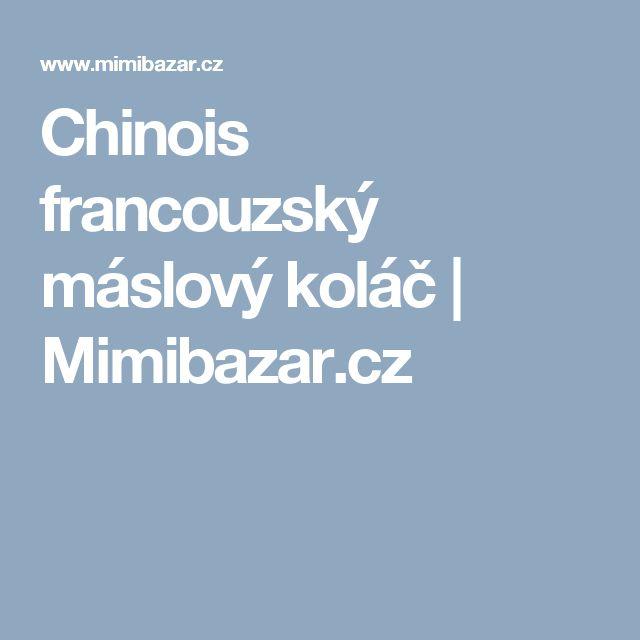 Chinois francouzský máslový koláč | Mimibazar.cz