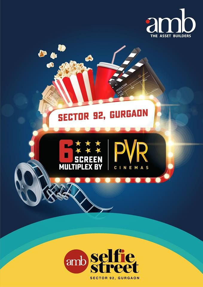"""#AMBSelfieStreet sector 92 Gurgaon, """"6 screen multiplex with PVR cinemas and 1200 seats in 6 screen will attract more than 5000 footfall every day.""""  Right time to invest, call now - 8010 666 333  Or Visit: - www.ambgroup.in"""