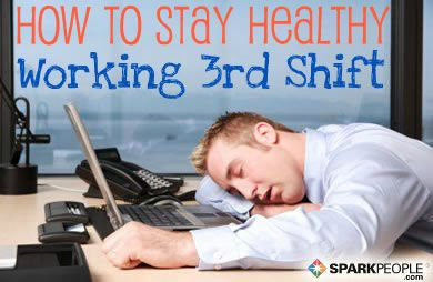 Working the third shift can have damaging effects on your body. Learn how you can stay healthy through sleep, nutrition, and fitness. via @SparkPeople