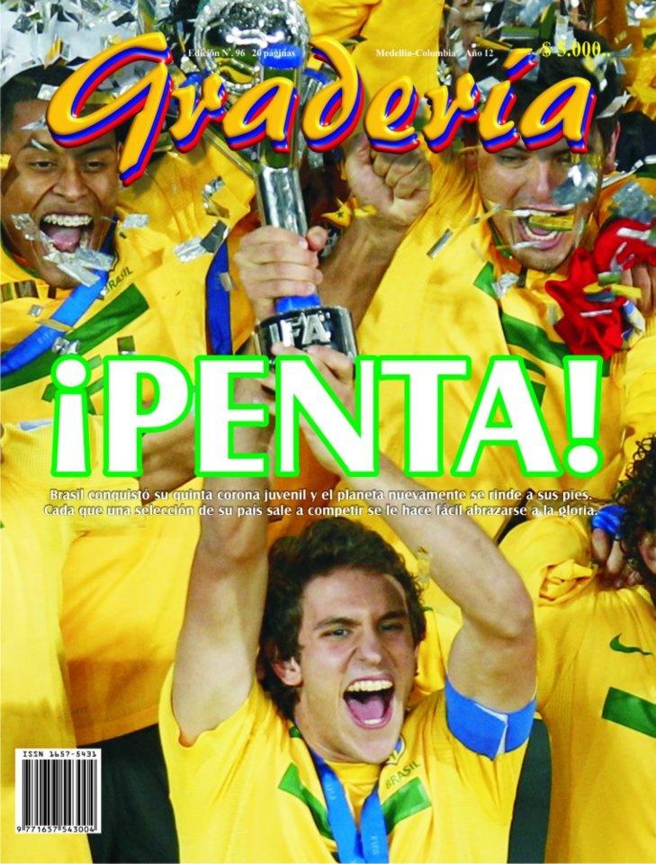 Tapa 96 cara B - Agosto de 2011. Brasil Campeón Juvenil por quinta vez.   www.revistagraderia.co