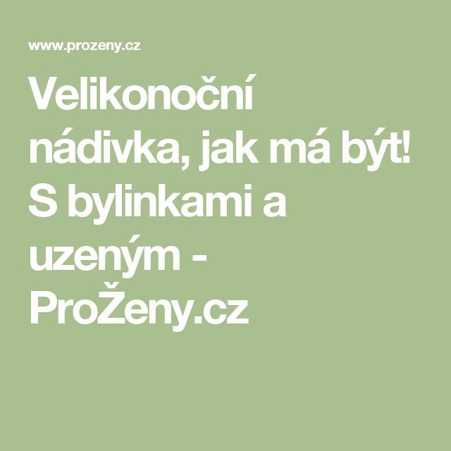 Velikonoční nádivka, jak má být! S bylinkami a uzeným - ProŽeny.cz