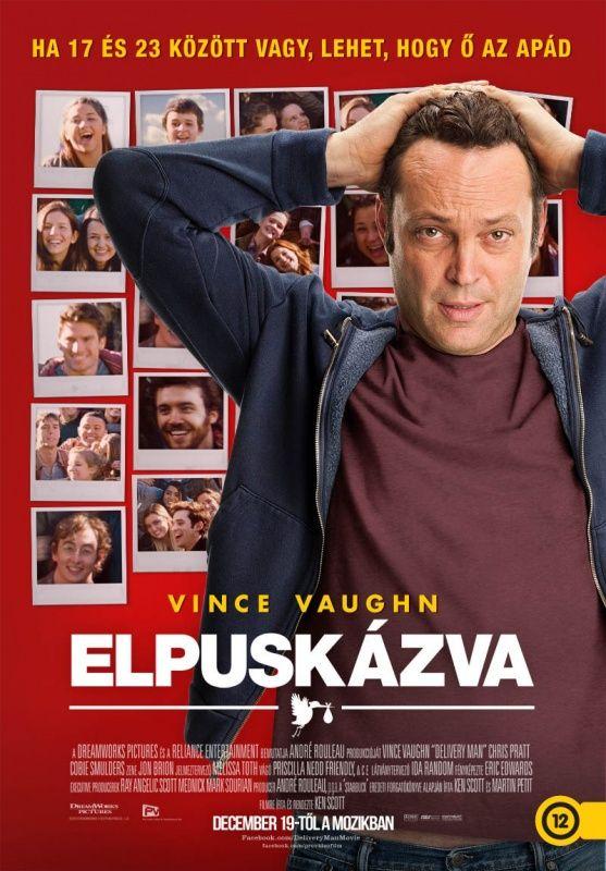 Elpuskázva (Delivery Man) 2013 poszter