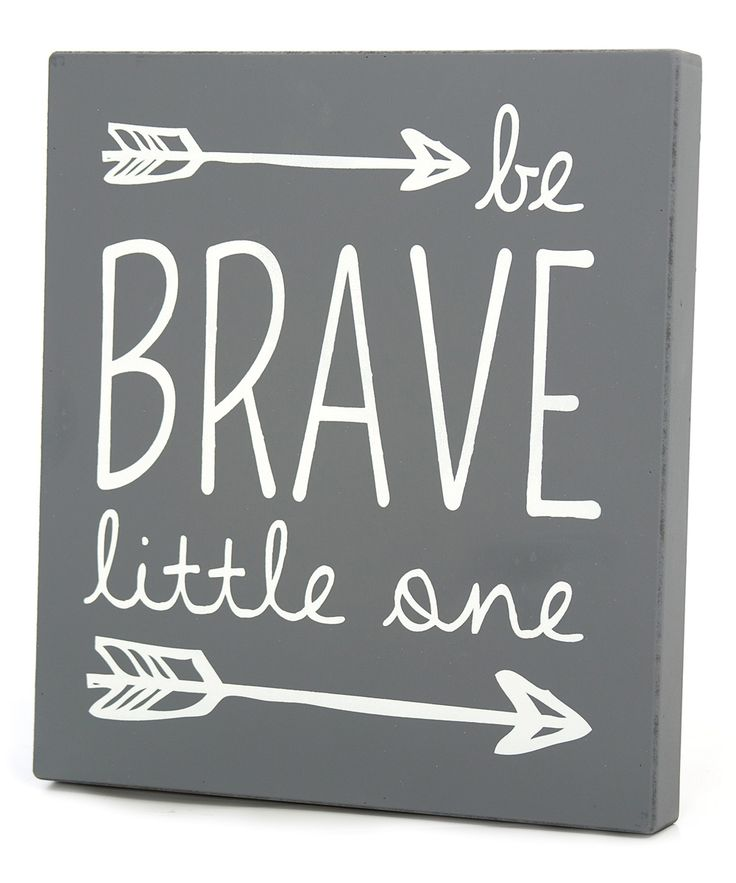Twelve Timbers Gray Be Brave Wall Sign   zulily