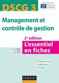 Sabine Sépari et Guy Solle - DSCG 3 Management et contrôle de gestion - L'essentiel en fiches. - Agrandir l'image