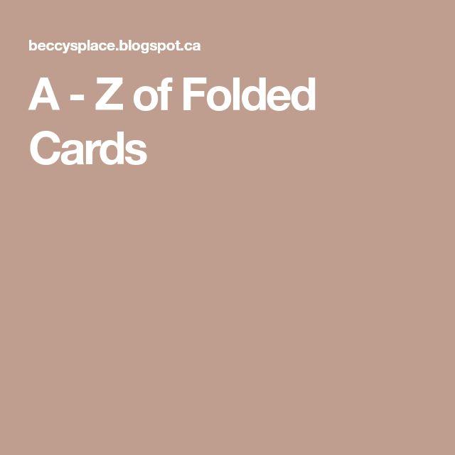 A - Z of Folded Cards