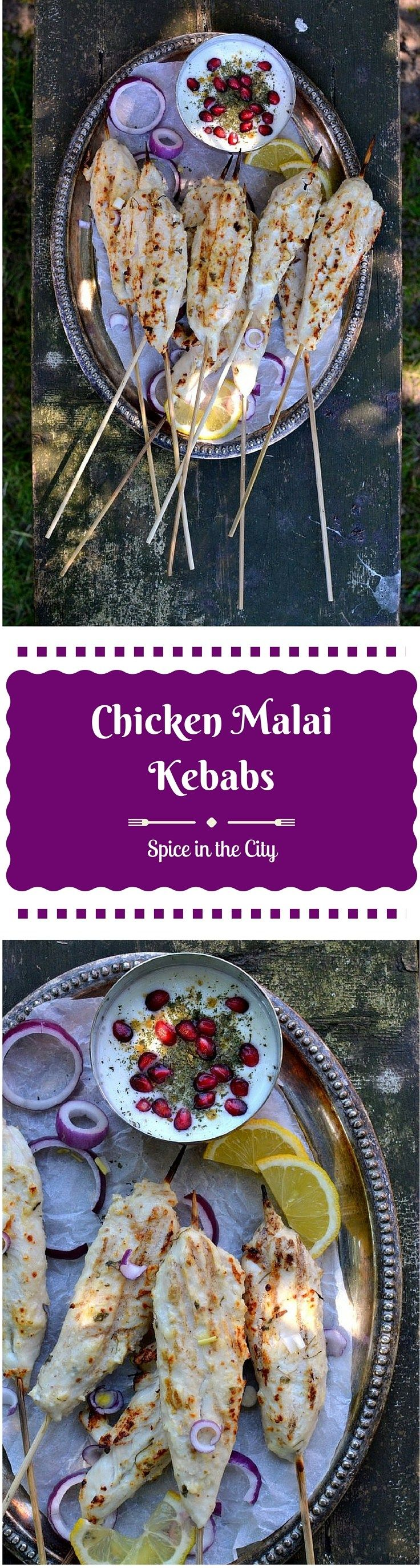 Chicken Malai Kebabs: Kick-off Grilling Season with these wonderfully flavorful, lightly spiced Chicken Malai Kebabs, marinated with Cream & Cheese    Spice in the City