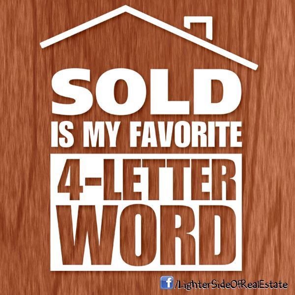 What's your favorite 4-letter word? #RealEstate