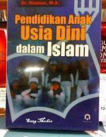Toko Buku Sang Media : PENDIDIKAN ANAK USIA DINI DALAM ISLAM