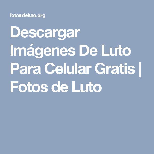 Descargar Imágenes De Luto Para Celular Gratis | Fotos de Luto