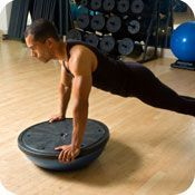 BOSU (Both Sides Up) Trainer -- They have become a favorite with personal trainers as they help one to engage his/her core while performing strength training and balance workouts.