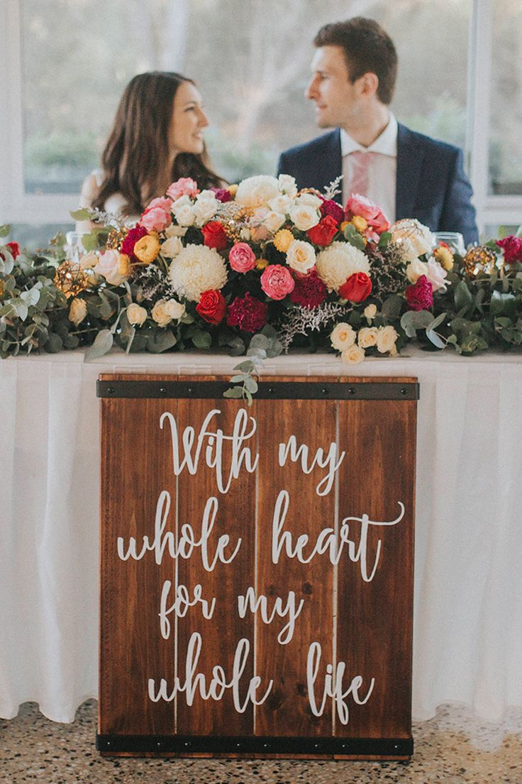 """With my whole heart for my whole life"" rustic wedding reception sign for the bridal table 