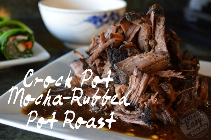 Roasted, Crockpot, Mocha Rubbed Pots, Roasted Recipes, Slow Cooker ...