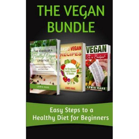 the vegan bundle easy steps to a healthy diet for beginners