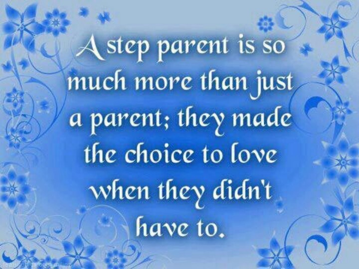 A step parent is so much more than just a parent; they made the choice to love when they didn't have to.