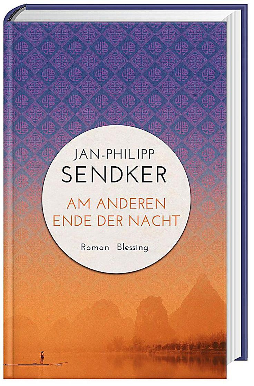 Am anderen Ende der Nacht, Jan-Philipp Sendker