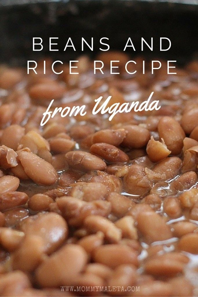 There's nothing quite like beans and rice to trigger memories of living abroad. Take this rice and beans recipe from Uganda, for example...