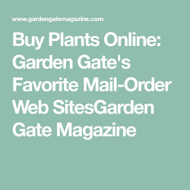 Buy Plants Online: Garden Gate's Favorite Mail-Order Web SitesGarden Gate Magazine