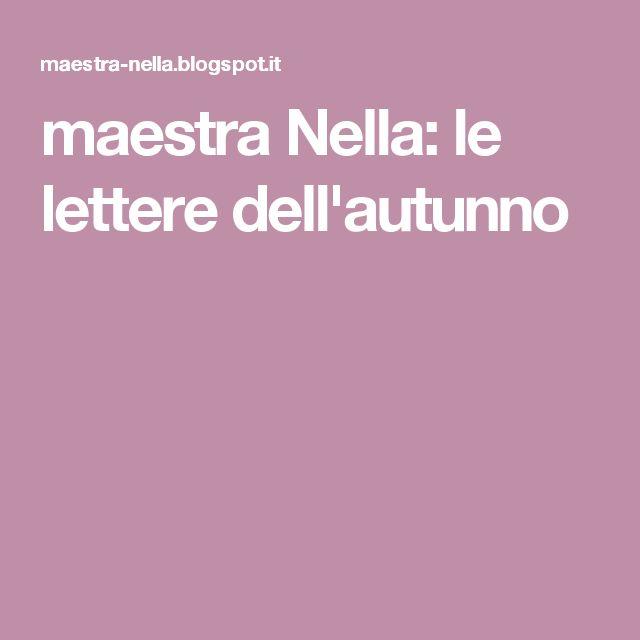 maestra Nella: le lettere dell'autunno