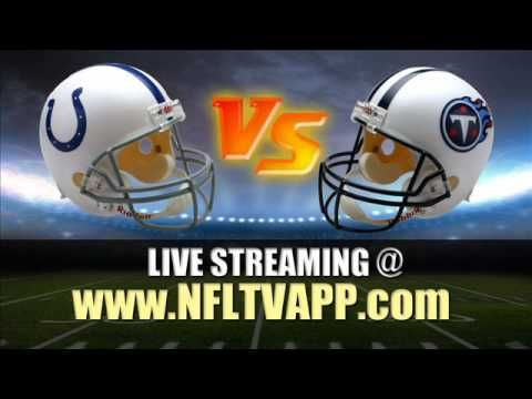 Watch Indianapolis Colts vs Tennessee Titans Live Streaming for PC, Smar...