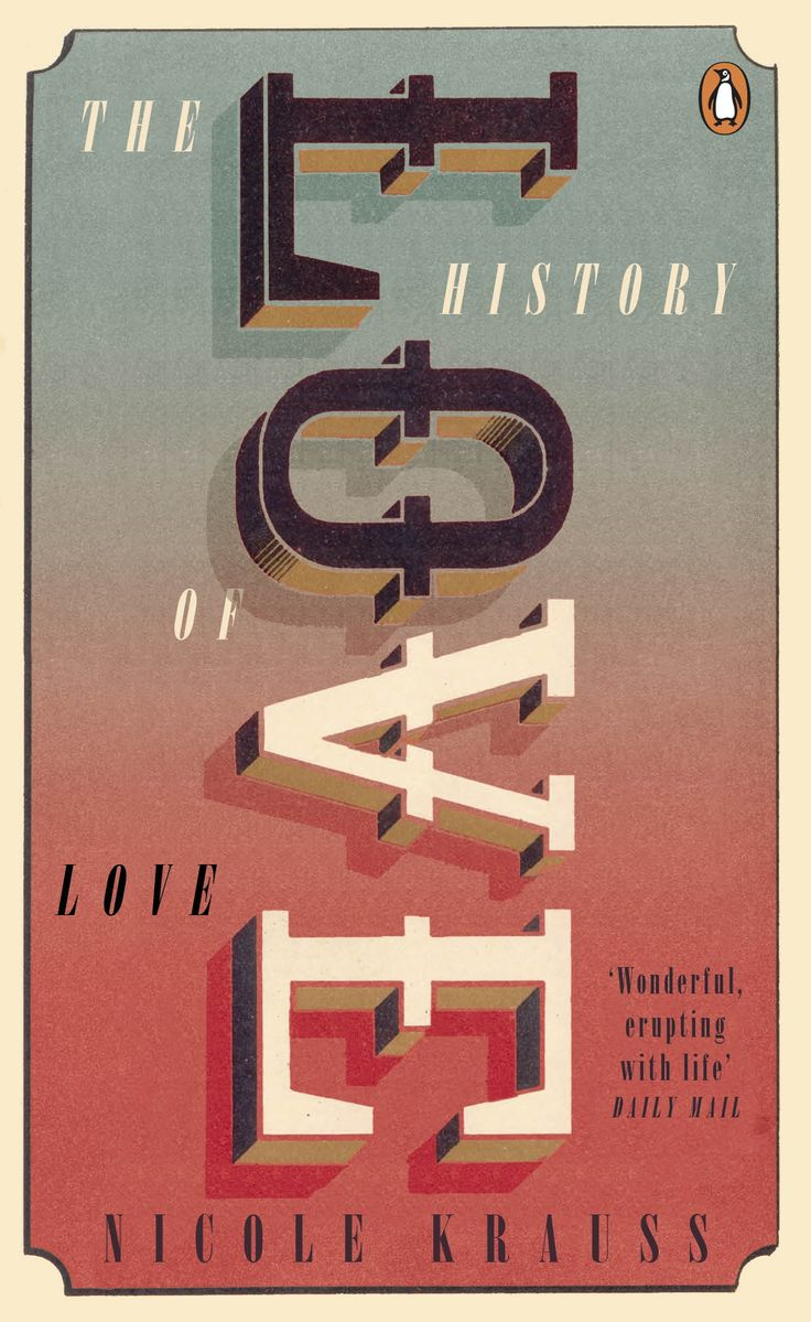 THE LOVE HISTORY by Nicole Krauss, now with a gorgeous new cover design as part of our Penguin Essentials reading range.