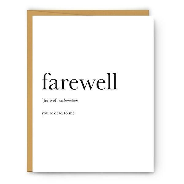 Farewell You Re Dead To Me Farewell Cards Bon Voyage Cards