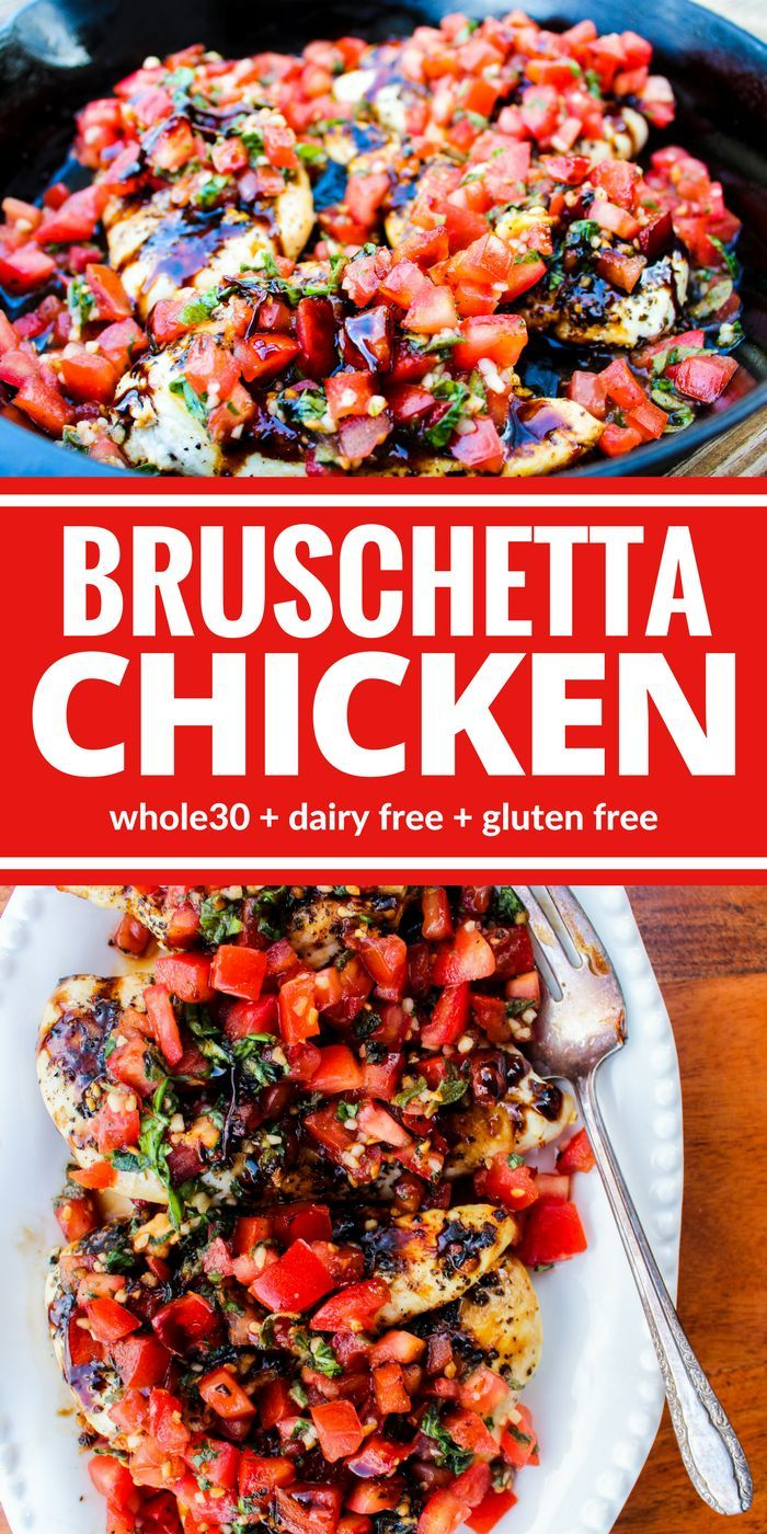 Healthy Bruschetta Chicken contains many of the flavors you love from traditional bruschetta but now you can enjoy it for dinner! This one is a family favorite for good reason! Plus it's Whole30, dairy free, and gluten free!