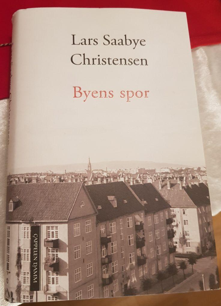 """Lars Saabye Christensen: """"Byens spor"""" (2017)."""
