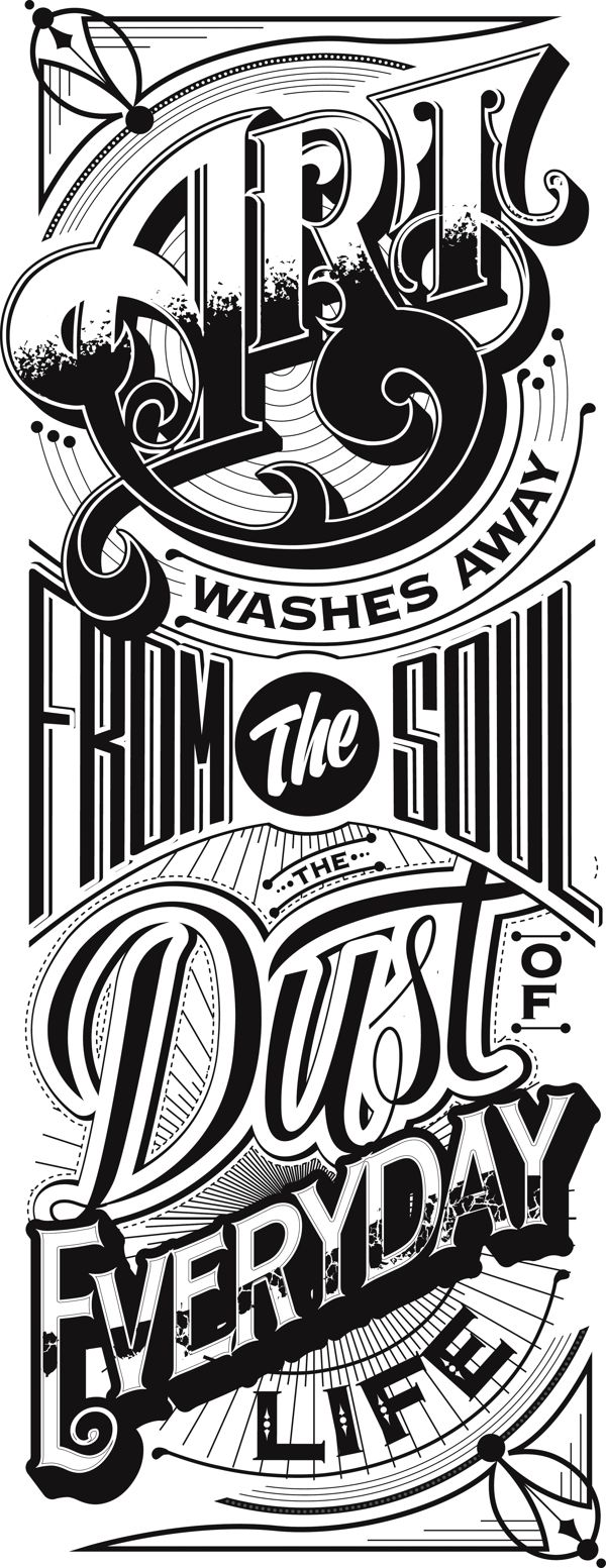 "picasso: ""art washes away from the soul the dust of everyday life"" - typography by peter bielous"