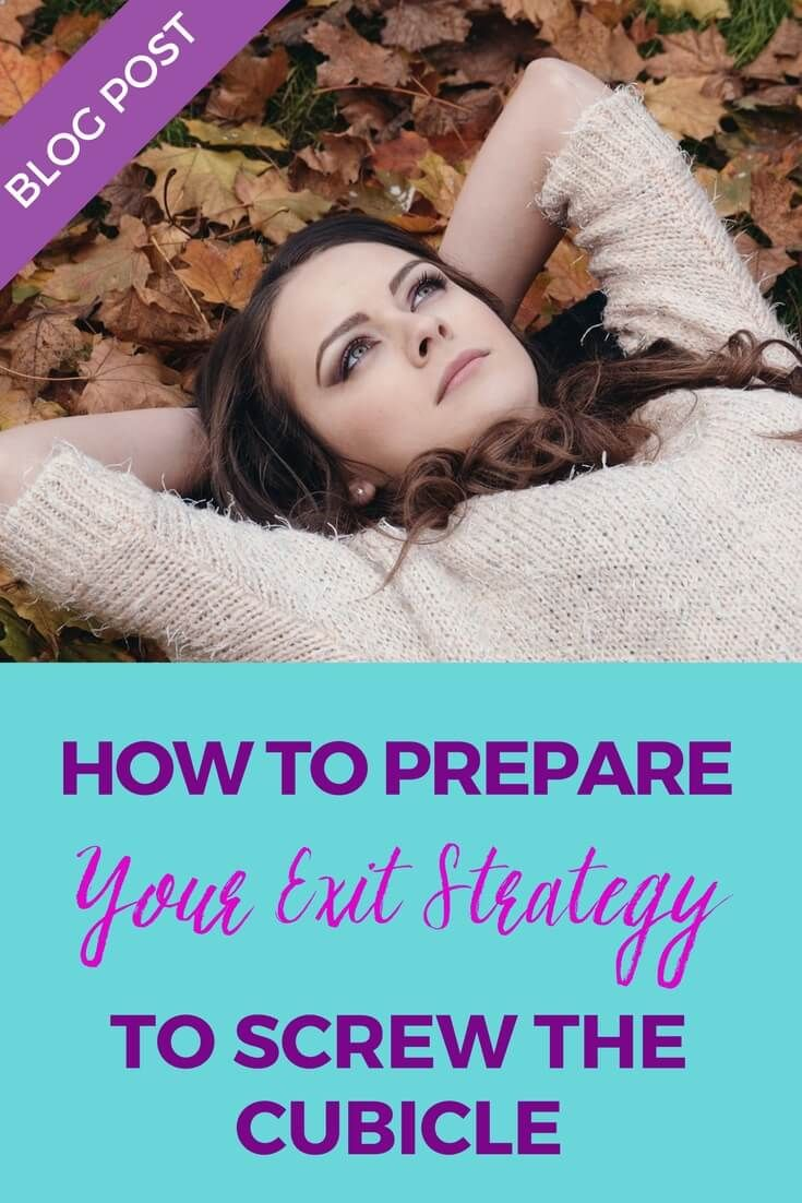 Being afraid or feeling scared of taking the next leap is absolutely normal! http://screwthecubicle.com/how-to-prepare-your-exit-strategy-to-screw-the-cubicle