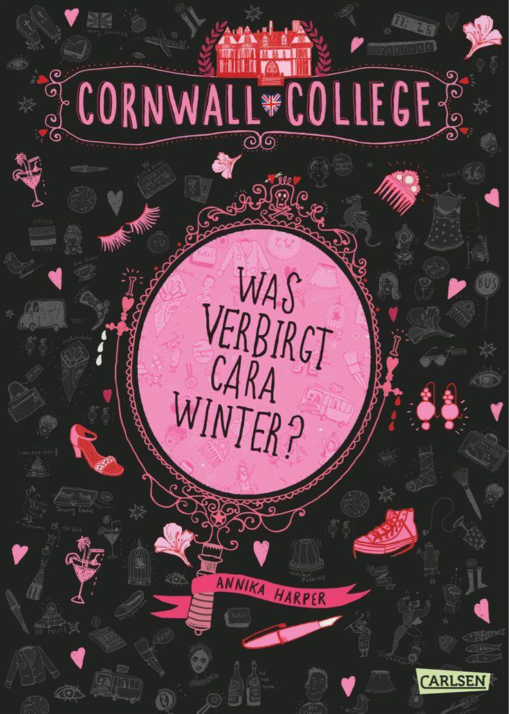 """""""Cornwall College, Band 1: Was verbirgt Cara Winter?"""" von Annika Harper…"""