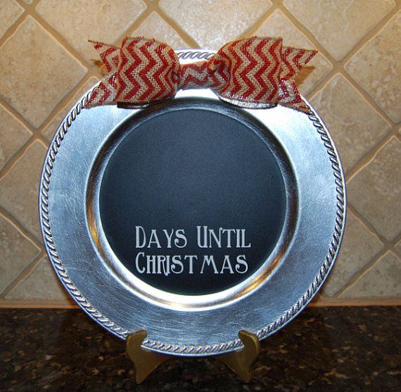 Christmas Charger Plate Countdown Days -This would be easy to make!
