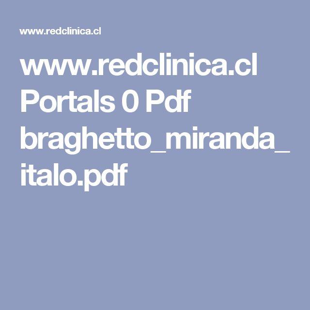 www.redclinica.cl Portals 0 Pdf braghetto_miranda_italo.pdf