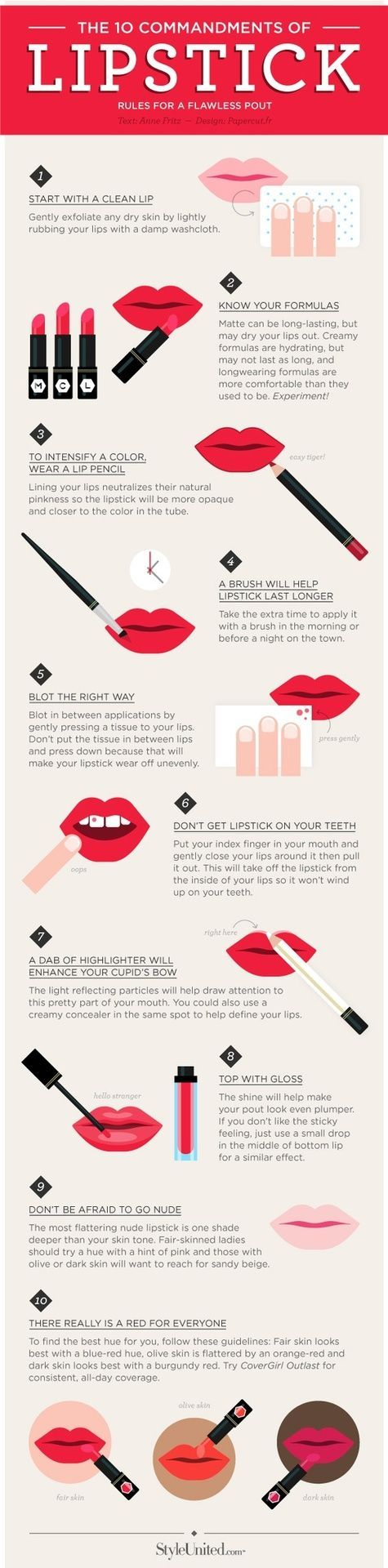 Great tips, however when choosing a re lip it depends what colors are in your skin i.e. I'm fair & have a yellow ton, so I use a yellow-orange base not blue (like Manhunt-NARS). Best advice try on the colors.