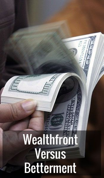 Wealthfront versus Betterment. For the longest time, I have managed my