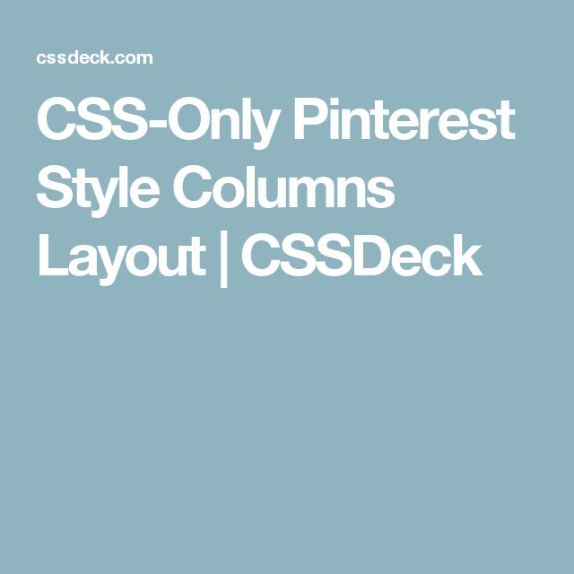 CSS-Only Pinterest Style Columns Layout | CSSDeck