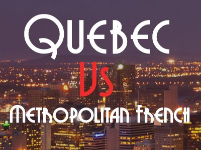 Please note I have also some additional informations in this podcast episode  here. It can be said that Metropolitan (or Standard European) and Québec (or Canadian) French, while both rooted in ear...