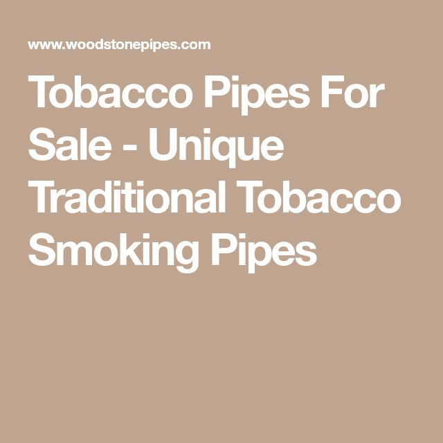 Tobacco Pipes For Sale - Unique Traditional Tobacco Smoking Pipes