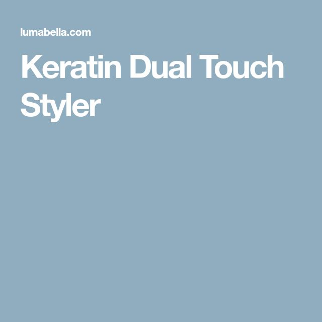 Keratin Dual Touch Styler