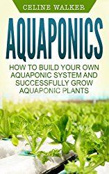 Best Aquaponics Books 2018 Reviews Top Picks And Beginner S Guide
