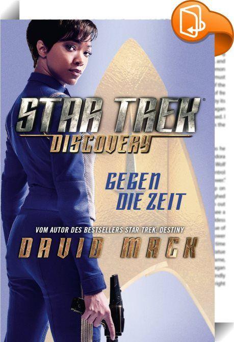 Star Trek - Discovery 1: Gegen die Zeit    :  Star Trek: Discovery ist die sechste Realfilm-Fernsehserie, die im Star-Trek-Universum spielt. Im Mai 2017 wird sie wöchentlich auf Netflix ausgestrahlt. Produzenten und Autoren der Serie sind u.a. Alex Kurtzman, der zuvor bereits die Filme STAR TREK (2009) und STAR TREK INTO DARKNESS produzierte, und Kirsten Beyer, die Hauptautorin der Buchreihe STAR TREK – VOYAGER.  Die Serie spielt 10 Jahre vor der Originalserie RAUMSCHIFF ENTERPRISE. Im...