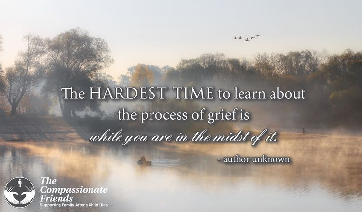 Grief Quotes, The hardest time to learn about ... The Compassionate Friends | Providing Grief Support After the Death of a Child, Grandchild or Sibling