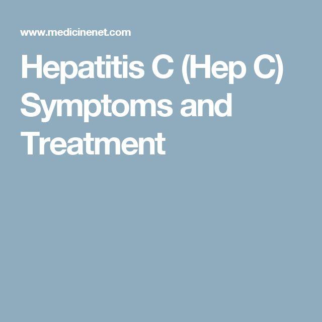 Hepatitis C (Hep C) Symptoms and Treatment